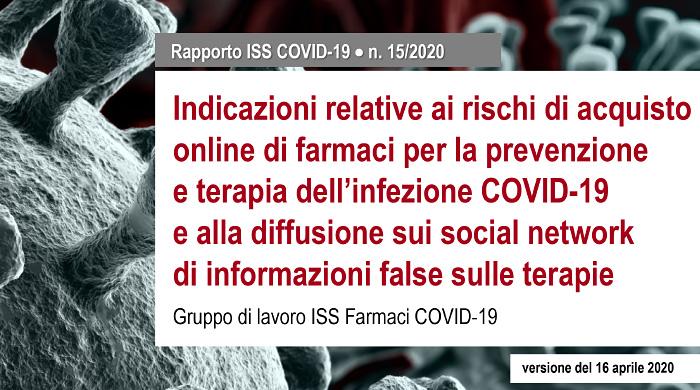 Covid-19, on line il Rapporto ISS sul rischio di acquisto online di farmaci per la prevenzione e la terapia dell'infezione e sulla diffusione sui social network di informazioni false sulle terapie