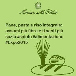 Pane, pasta e riso integrale: assumi più fibra e ti senti più sazio #salute #alimentazione #Expo2015