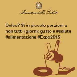 Dolce? Sì in piccole porzioni e non tutti i giorni: gusto e #salute #alimentazione #Expo2015