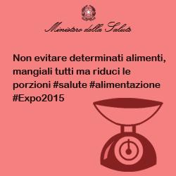 Non evitare determinati alimenti, mangiali tutti ma riduci le porzioni #salute #alimentazione #Expo2015