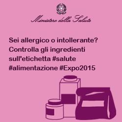 Sei allergico o intollerante? Controlla gli ingredienti sull'etichetta #salute #alimentazione #Expo2015