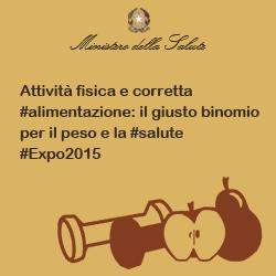 Attività fisica e corretta #alimentazione: il giusto binomio per il peso e la #salute #Expo2015