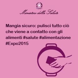 Mangia sicuro: pulisci tutto ciò che viene a contatto con gli alimenti #salute #alimentazione #Expo2015