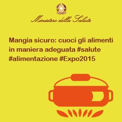 Mangia sicuro: cuoci gli alimenti in maniera adeguata #salute #alimentazione #Expo2015