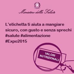 L'etichetta ti aiuta a mangiare sicuro, con gusto e senza sprechi #salute #alimentazione #Expo2015