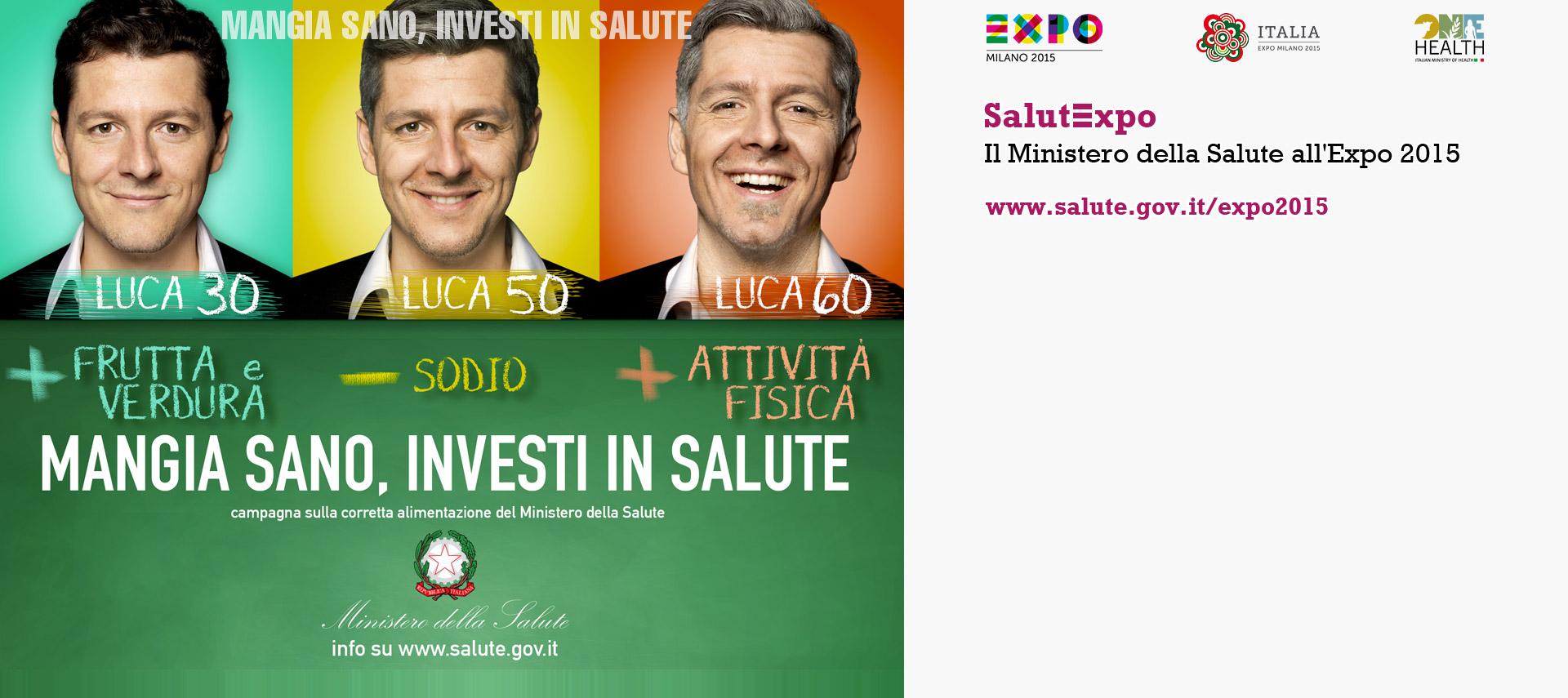 SalutExpo - Il Ministero della Salute all'Expo 2015 - Notizie, Video, Foto, Opuscoli
