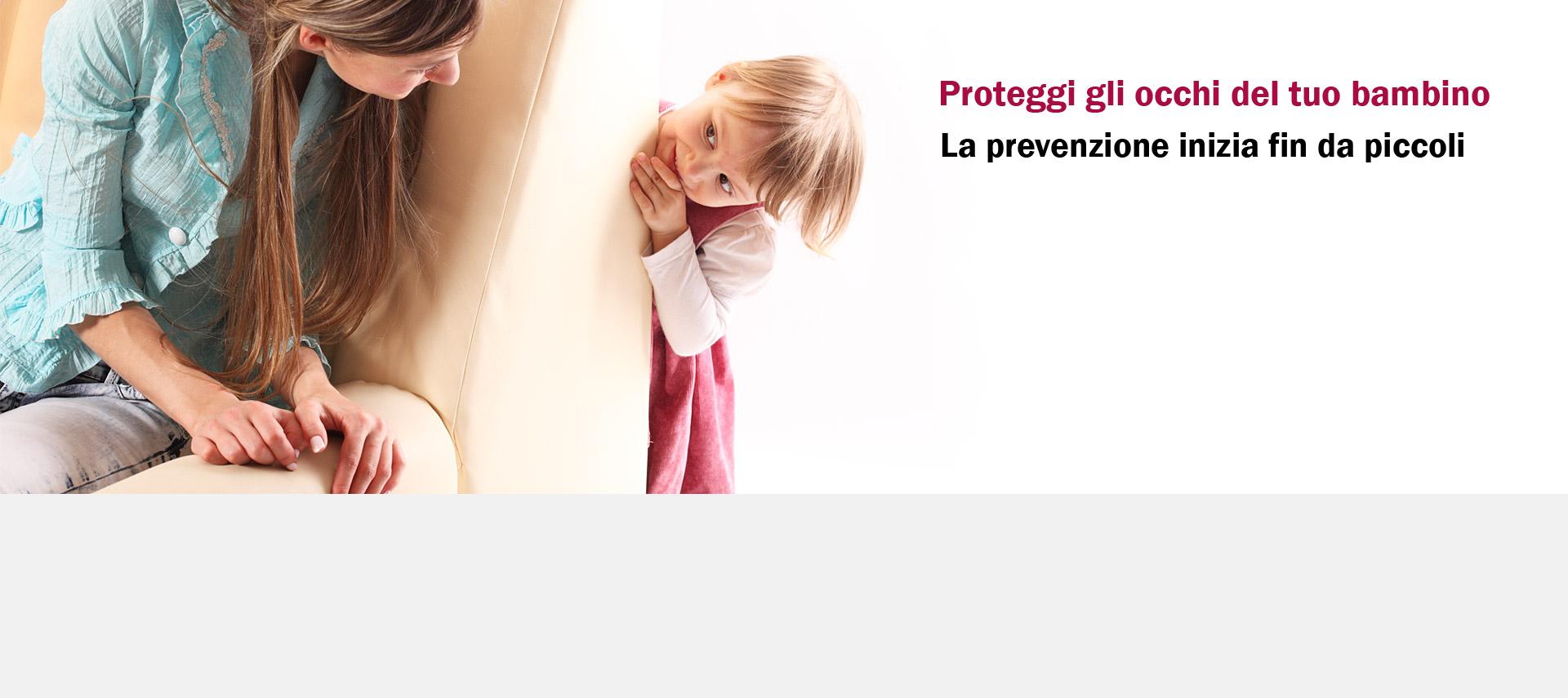 Proteggi gli occhi del tuo bambino - La prevenzione inizia fin da piccoli