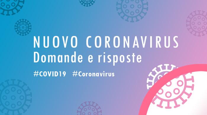 Nuovo Corona Virus, domande e risposte. Numero di pubblica utilitù