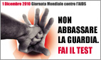 Non abbassare la guardia. Fai il test anti aids